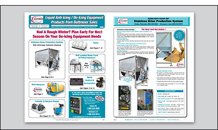 Deicing Equipment Flyer - Brine production systems, brine / salt tanks, in-truck spraying systems, transfer & sprayer pumps and more.